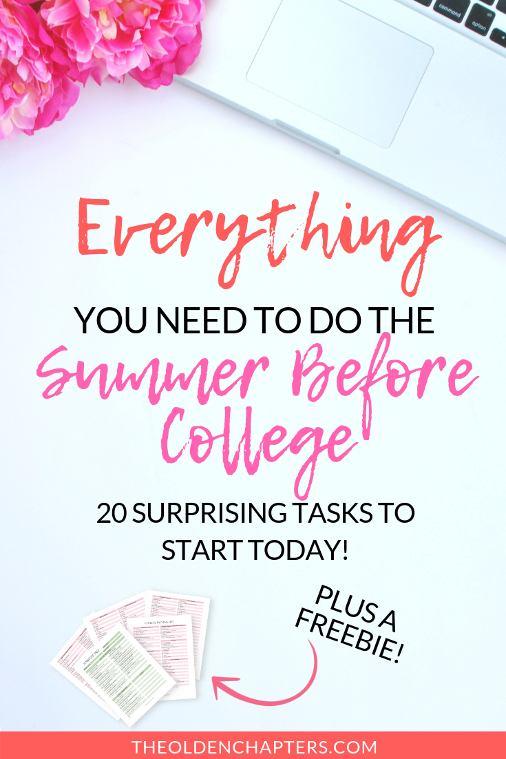 20 Essential Things You Must Do The Summer Before College The Olden Chapters
