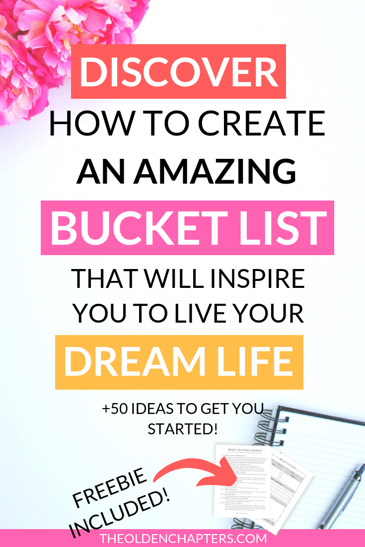Create A Bucket List That Will Motivate You 50 Ideas The Olden Chapters